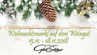 Weihnachtsmarkt 2018 auf dem Weingut in Ernst