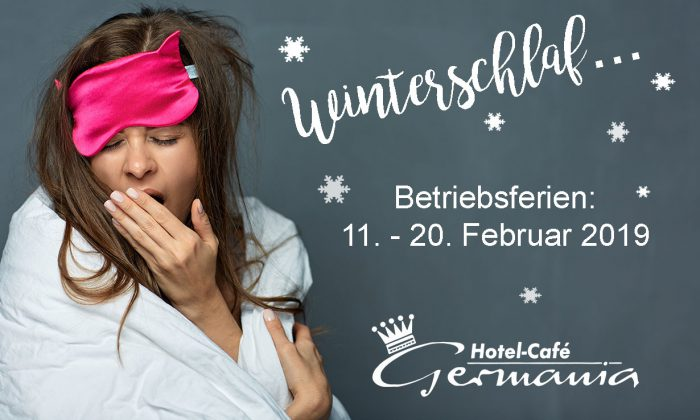 Winterschlaf - Hotel-Café Germania